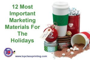 Top Class Signs and Printing 12 Most Important Marketing Materials for the Holidays FB Promo Products
